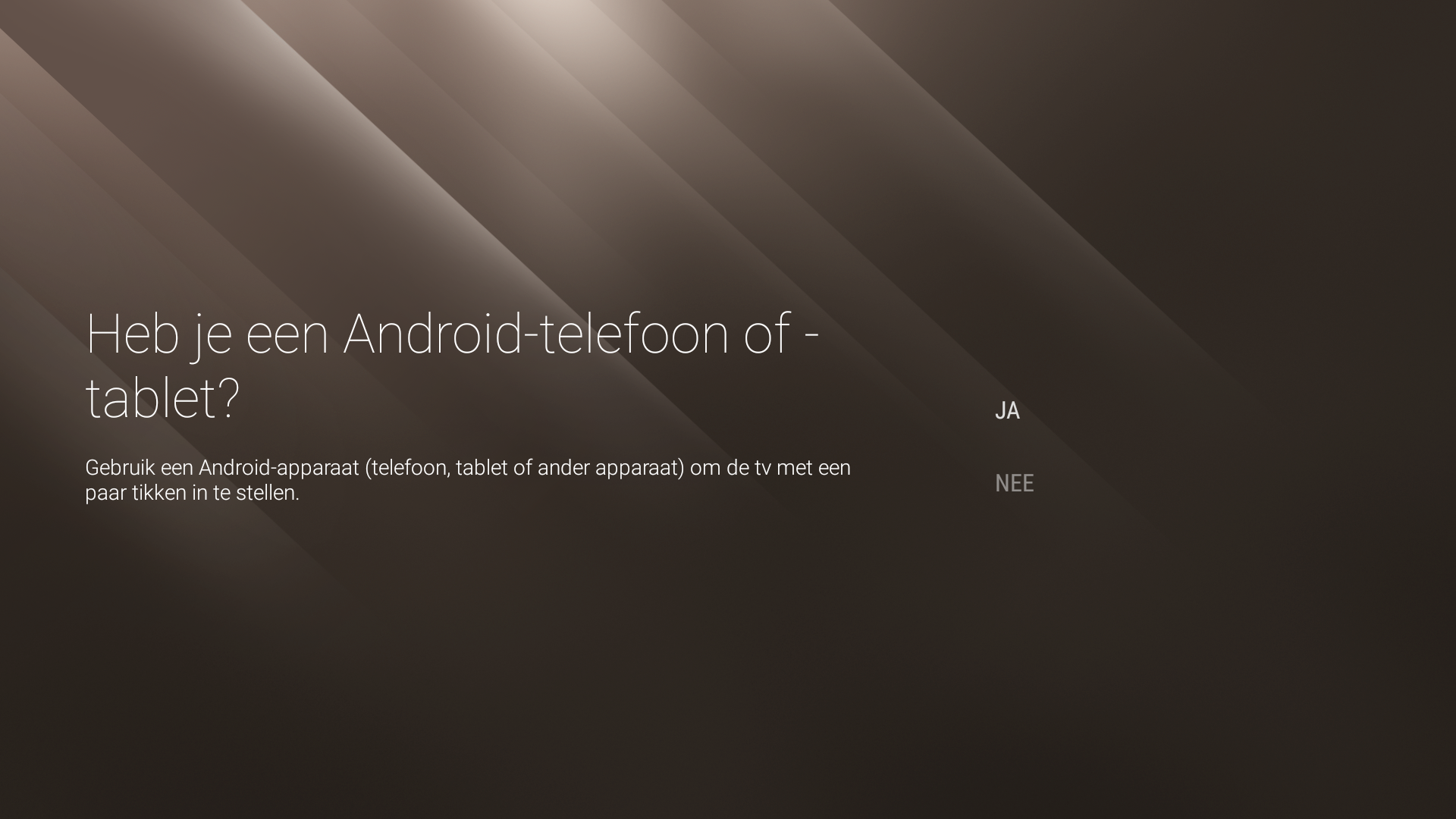 Heb je enn Android-telefoon of tablet?
