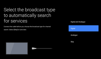 Select the broadcast type to automatically search for services