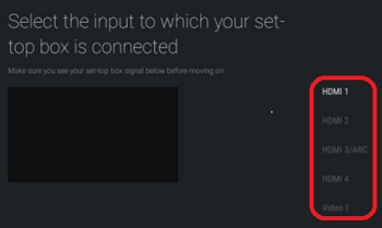 Select the input to which your set-top box is connected screen