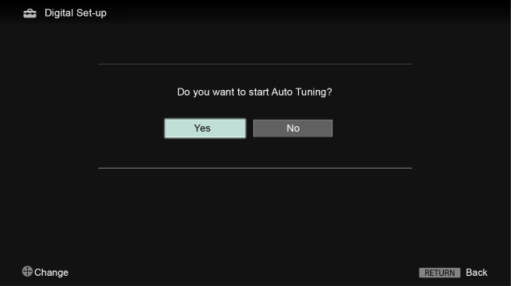 Digital Auto Tuning - Choose Yes or No in the Digital Set-up menu on TV