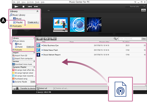 Screenshot that shows the procedure for registering podcasts by dragging and dropping them. For details on the procedure, refer to the body text.
