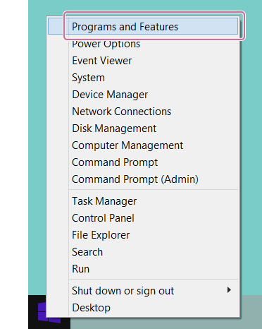 Right-click in the bottom-left corner of the desktop, and then select [Programs and Features].