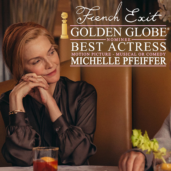 French Exit Golden Globes Best Actress nominee Michelle Pfeiffer