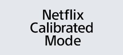 Studyjna jakość dzięki trybowi Netflix Calibrated Mode