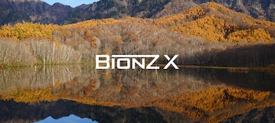 BIONZ X™ for more detail and less noise