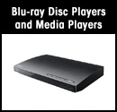 Blu-ray Disc™ Players & Media Players