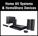 Home AV Systems & HomeShare™ Devices